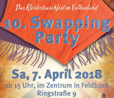 10. Swappingparty, Sa., 7.April 2018, ab 15 Uhr, Zentrum Feldbach